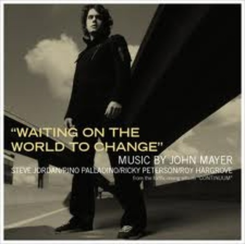 """Waiting for the World to Change"""" by John Mayer: """"Change the World"""" Power Point Notes Day 1"""