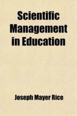 Rice's Scientific Management in Education