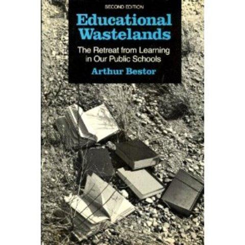 """Arthur Bestor publishes """"Educational Wastelands"""""""