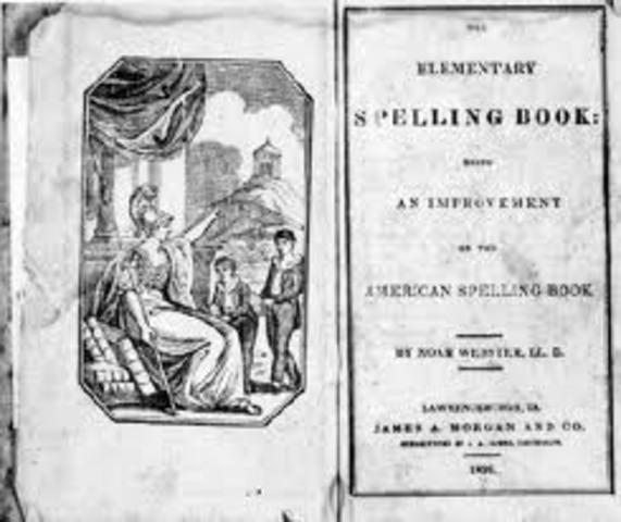 """Webster's """"Blue Back Speller"""" was published."""