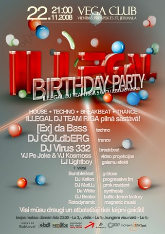 ILLEGAL BIRTHDAY PARTY Juurmalā