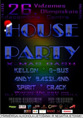 HOUSE PARTY X-MAS BASH Valmierā