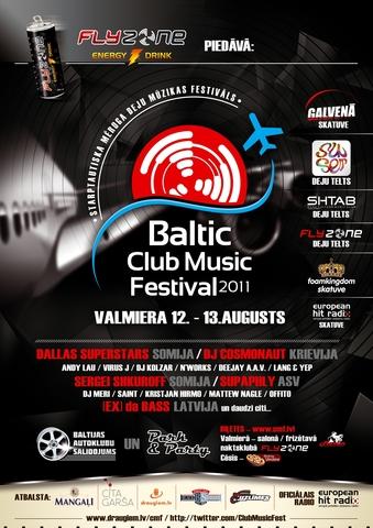 BALTIC CLUB MUSIC FESTIVAL 2011 Valmierā