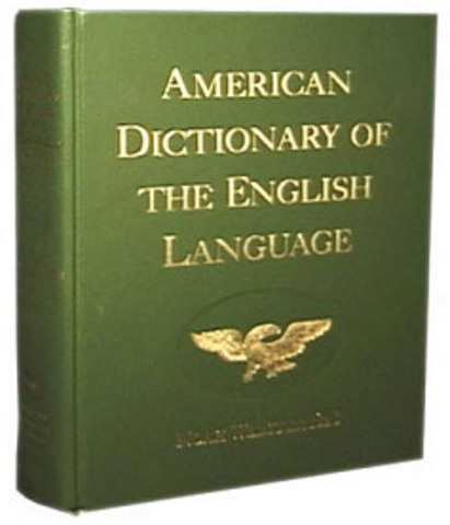 An American Dictionary of English Language- Noah Webster
