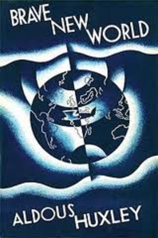 Aldous Huxley  ''Brave New World'' is published