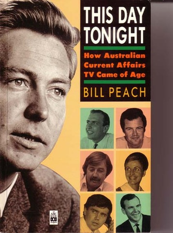This Day Tonight, Australia's first national nightly TV current affairs program, premieres on ABC-TV, hosted by Bill Peach.