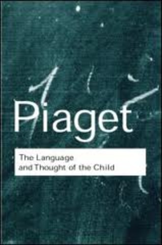 """""""The Language and Thought of the Child"""""""