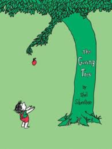 The Giving Tree was my style.