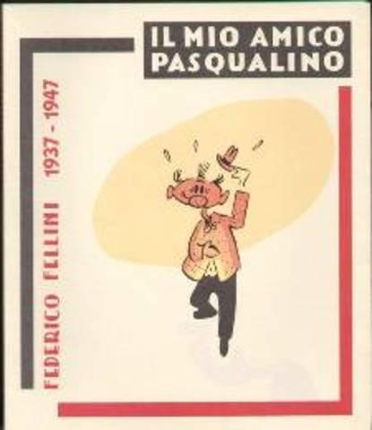 """Pubblicato """"il mio amico Pasqualino"""""""