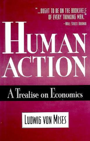 Mises publica HUMAN ACTION!