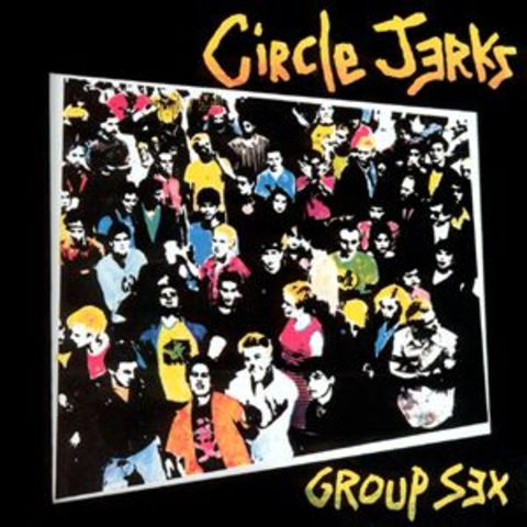 The Circle Jerks release Group Sex on cassette