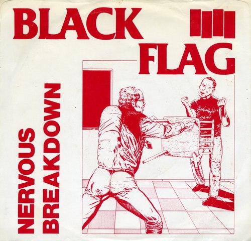 Black Flag Release Nervous Breakdown EP