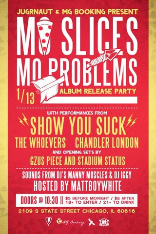 """""""Mo Slices Mo Problems"""" Album Release Party"""