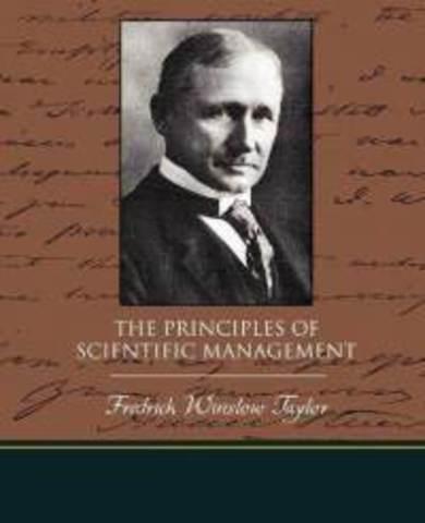 Taylor publishes Principles of Scientific Management