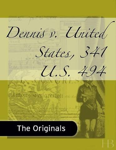 Dennis vs. United States