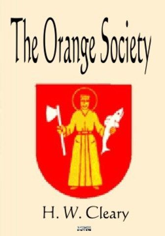 The Orange Society oprettes i Ulster.