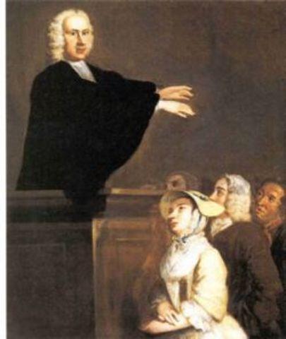 Jonathan Edwards begins the Great Awakening