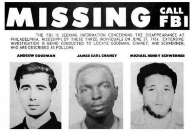 The murder of civil rights workers James Chaney, Andrew Goodman & Michael Schwerner