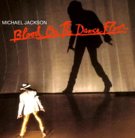 Michael Jackosn releases Blood On the Dance Floor.