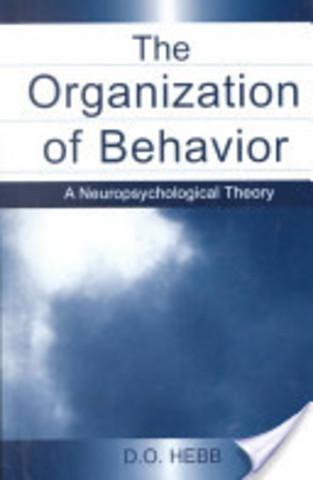 Donald Hebb publishes The Organization of Behavior