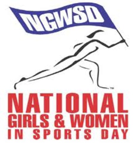 First National Girls and Women in Sports Day.