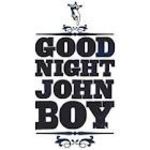 Words of the 70's- Good night johnboy