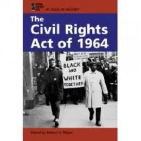•Civil Rights Act of 1964