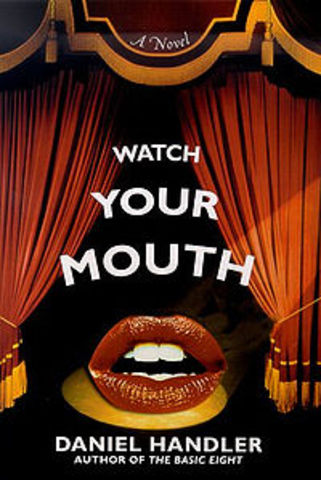 Watch Your Mouth! (2 Out of 3 novels...)