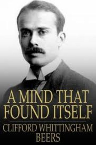 """Clifford Beers publishes """"A Mind That Found Itself"""""""