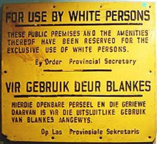 Apartheid in South Africa; consisted of peridos lasting up to today
