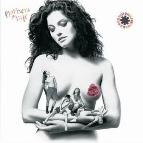 Red Hot Chili Pepper's - Mother's Milk
