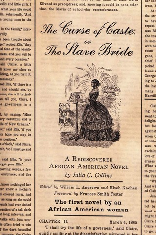 The Curse of Caste; Novel by Julia C. Collins, first novel by AA woman