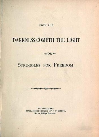 From Darkness Cometh Light: Slave Narrative
