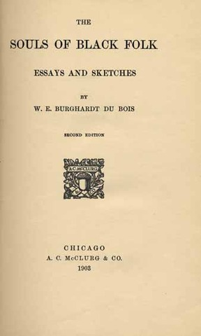 Souls of Black Folk by W.E.B. Dubois