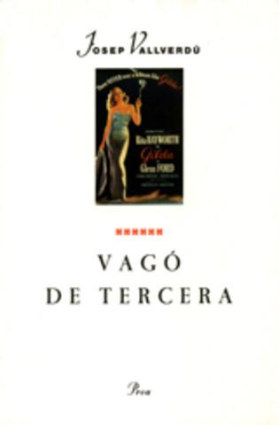 """""""Vagó de Tercera"""""""