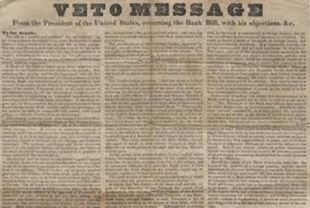 Andrew Jackson vetoes 2nd Bank of the US Bank Charter Renewal