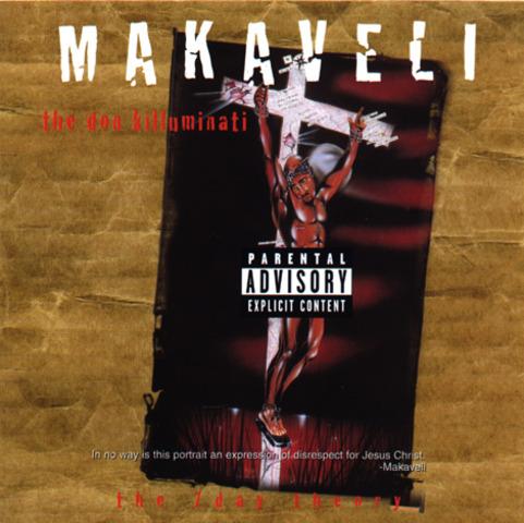 Makaveli (2Pac) – The Don Killuminati: The 7 Day Theory