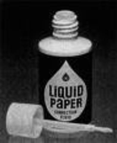 sciene and technology:  liquid paper invented