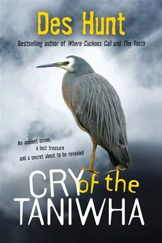 The Cry of the Taniwha by Des Hunt