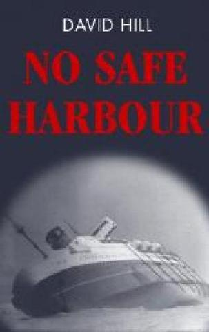 No Safe Harbour by David Hill