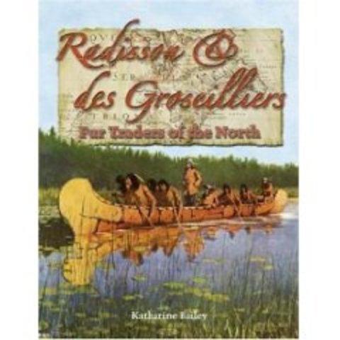 Radisson and Groseilliers
