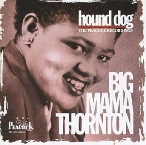 "Willie Mae ""Big Mama"" Thornton records ""Hound Dog"""