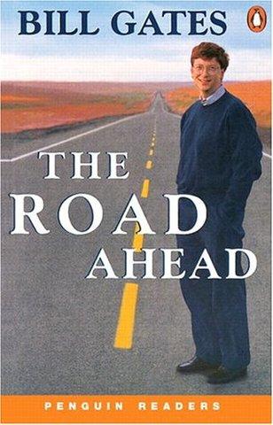 "Bill Gates: ""the Road ahead"""
