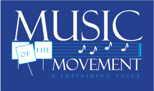 Music of the Movement: A Sustaining Voice