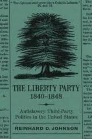 The Liberty Party Forms