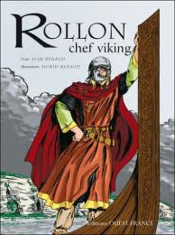 Le chef Viking Rollon obtien des terres des Francs et fonde la Normandie en France.