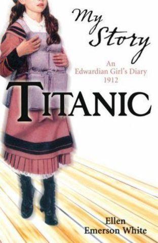 Titanic an Edwardian Girl's Diary Ellen White
