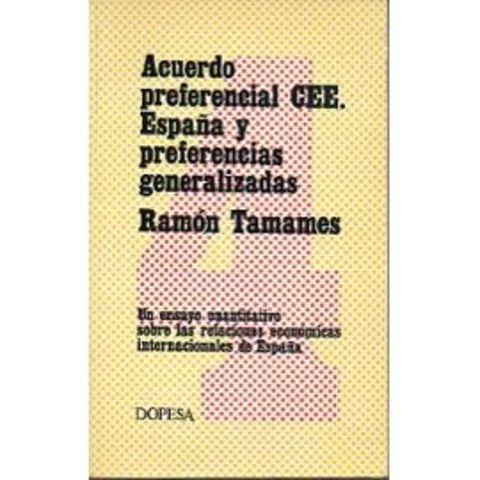 ACUERDO PREFERENCIAL DE ESPAÑA CON LA CEE