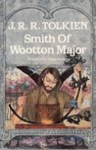 Smith of Wooton Major by J.R.R.Tolkien