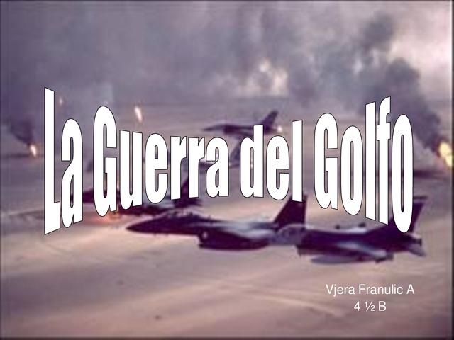 Guerra del Golfo Pérsico (1990-1991)